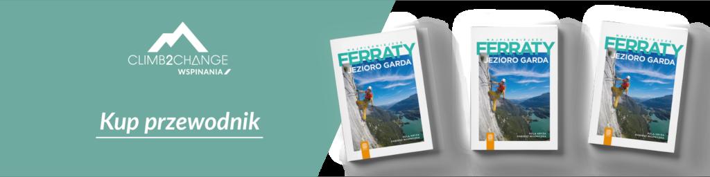 Kup przewodnik climb2change: Najpiękniejsze ferraty - Jezioro Garda