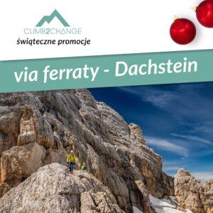 Szkolenie ferraty na Dachstein, śnieg promocji w #climb2change